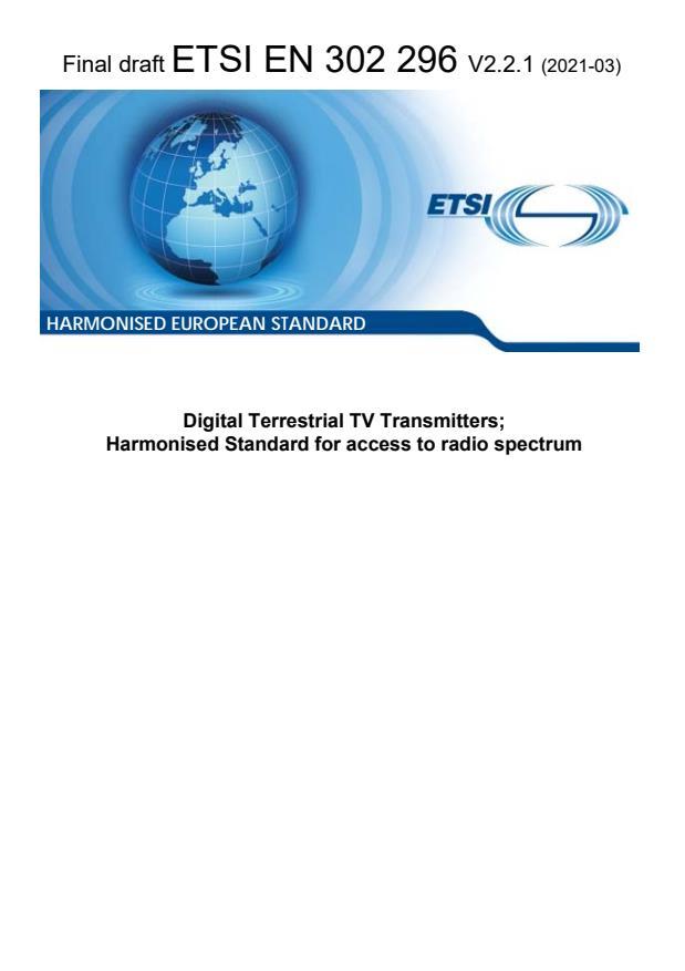 ETSI EN 302 296 V2.2.1 (2021-03) - Digital Terrestrial TV Transmitters; Harmonised Standard for access to radio spectrum