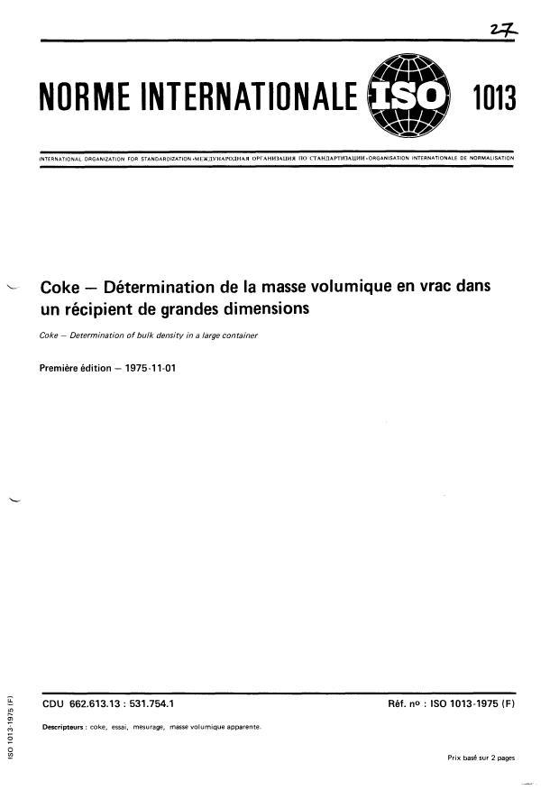 ISO 1013:1975 - Coke -- Détermination de la masse volumique en vrac dans un récipient de grandes dimensions