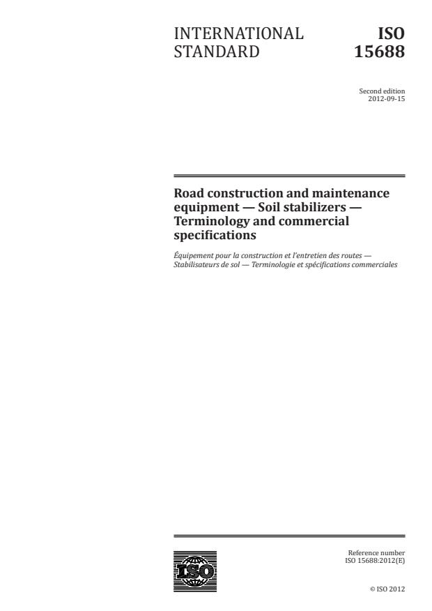 ISO 15688:2012 - Road construction and maintenance equipment -- Soil stabilizers -- Terminology and commercial specifications