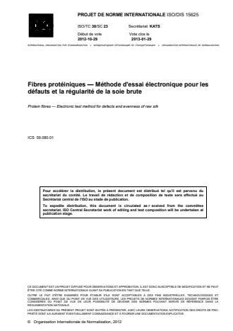 ISO 15625:2014 - Soie -- Méthode d'essai électronique pour les défauts et la régularité de la soie brute