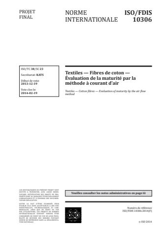 ISO 10306:2014 - Textiles -- Fibres de coton -- Évaluation de la maturité par la méthode a courant d'air