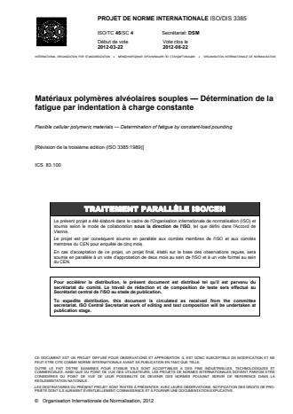 ISO 3385:2014 - Matériaux polymeres alvéolaires souples -- Détermination de la fatigue par indentation a charge constante