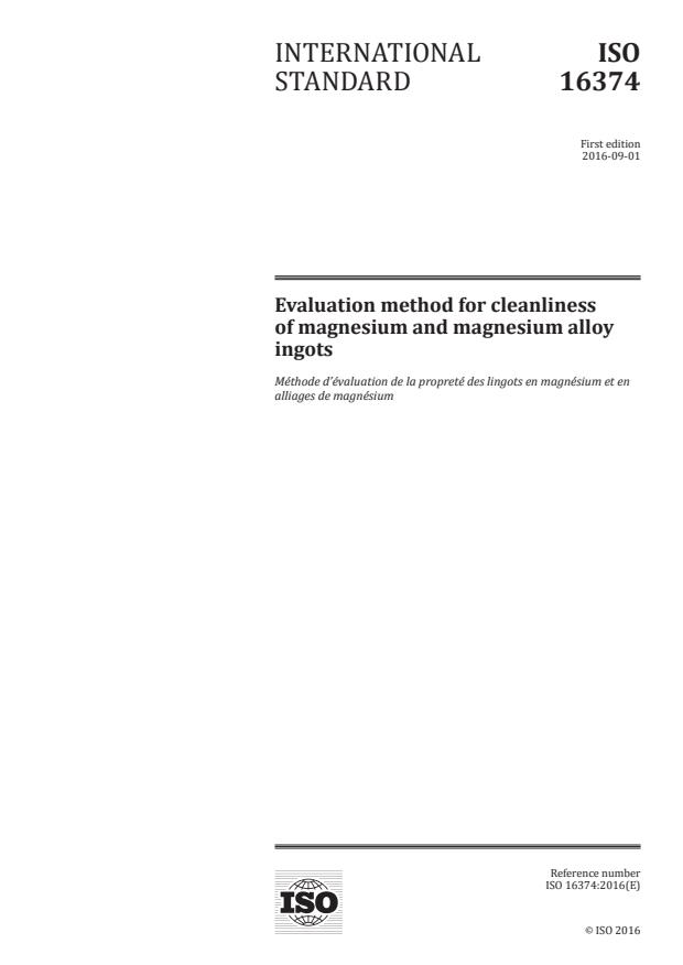 ISO 16374:2016 - Evaluation method for cleanliness of magnesium and magnesium alloy ingots