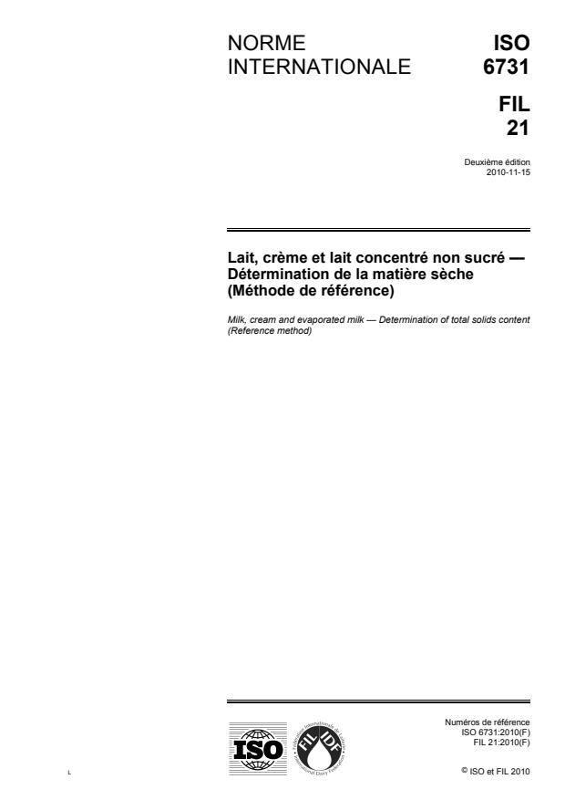 ISO 6731:2010 - Lait, creme et lait concentré non sucré -- Détermination de la matiere seche (Méthode de référence)