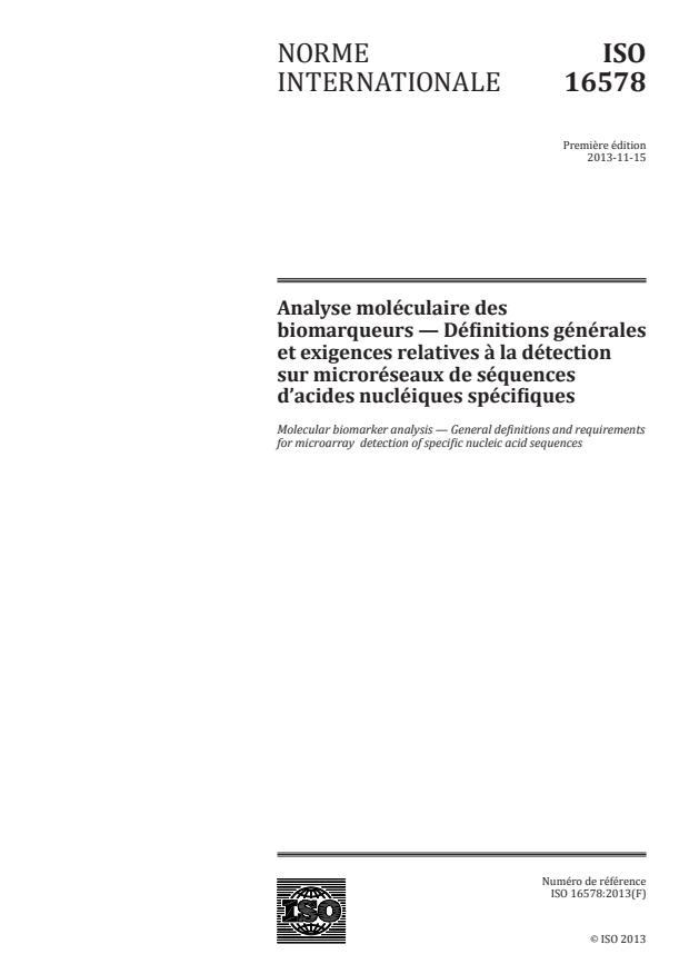 ISO 16578:2013 - Analyse moléculaire des biomarqueurs --  Définitions générales et exigences relatives a la détection sur microréseaux de séquences d'acides nucléiques spécifiques