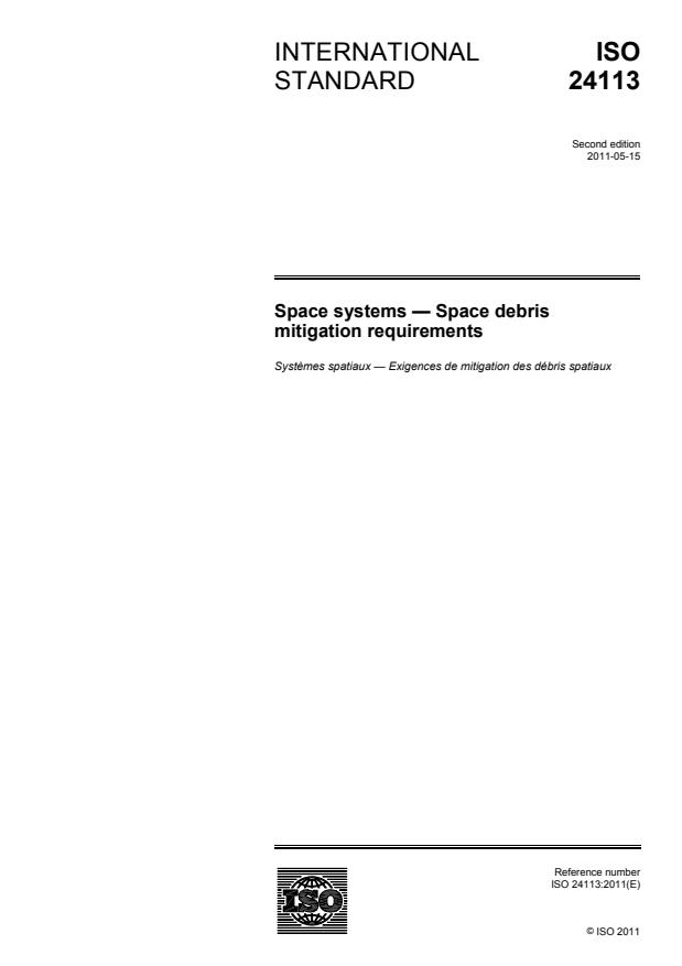 ISO 24113:2011 - Space systems -- Space debris mitigation requirements