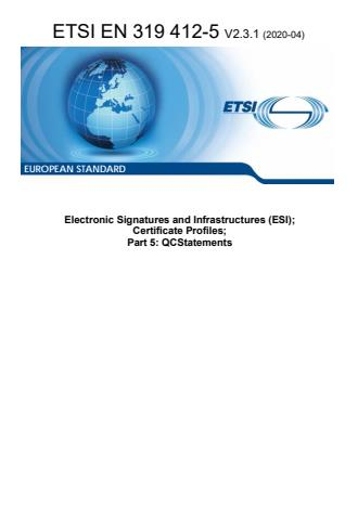 ETSI EN 319 412-5 V2.3.1 (2020-04) - Electronic Signatures and Infrastructures (ESI); Certificate Profiles; Part 5: QCStatements