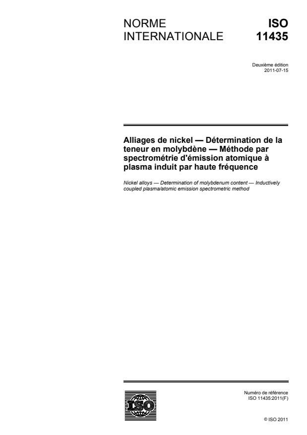 ISO 11435:2011 - Alliages de nickel -- Détermination de la teneur en molybdene -- Méthode par spectrométrie d'émission atomique a plasma induit par haute fréquence