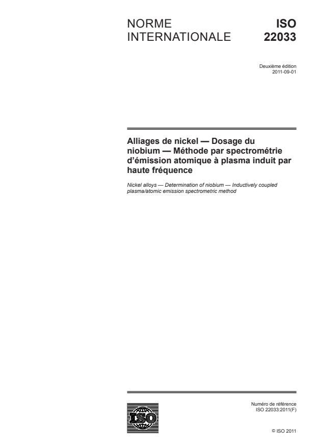 ISO 22033:2011 - Alliages de nickel -- Dosage du niobium -- Méthode par spectrométrie d'émission atomique a plasma induit par haute fréquence