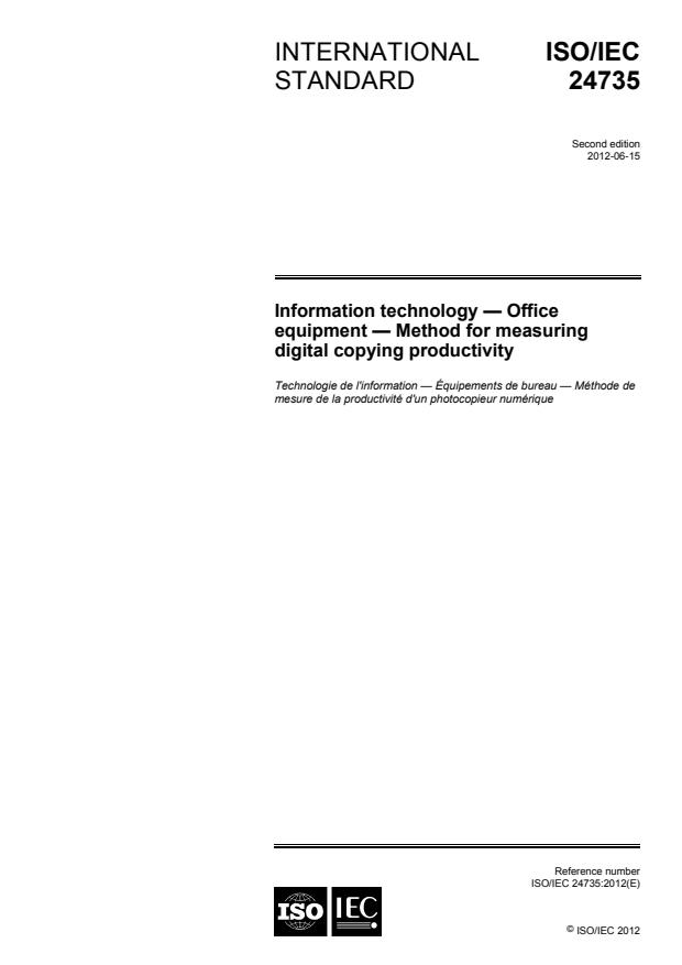 ISO/IEC 24735:2012 - Information technology -- Office equipment -- Method for measuring digital copying productivity