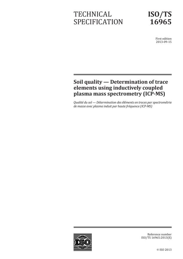 ISO/TS 16965:2013 - Soil quality -- Determination of trace elements using inductively coupled plasma mass spectrometry (ICP-MS)