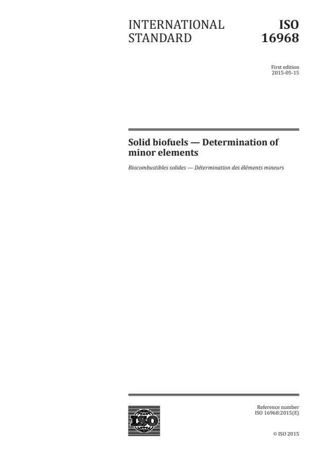 ISO 16968:2015 - Solid biofuels -- Determination of minor elements