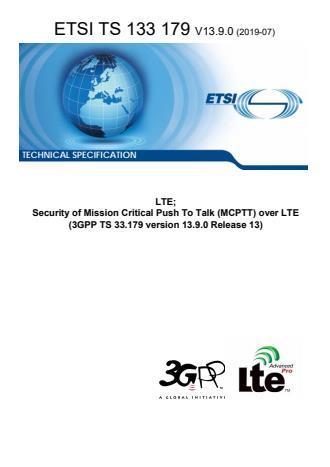 ETSI TS 133 179 V13.9.0 (2019-07)