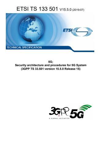 ETSI TS 133 501 V15.5.0 (2019-07)