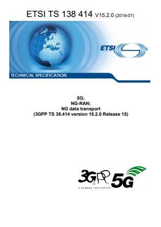 ETSI TS 138 414 V15.2.0 (2019-07)