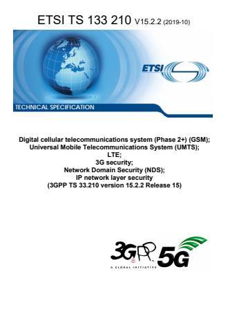 ETSI TS 133 210 V15.2.2 (2019-10)