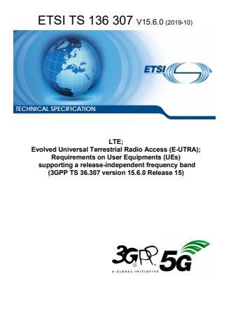 ETSI TS 136 307 V15.6.0 (2019-10)
