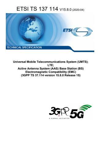 ETSI TS 137 114 V15.8.0 (2020-04)