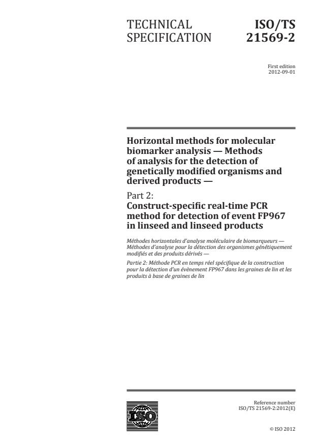 ISO/TS 21569-2:2012 - Horizontal methods for molecular biomarker analysis -- Methods of analysis for the detection of genetically modified organisms and derived products