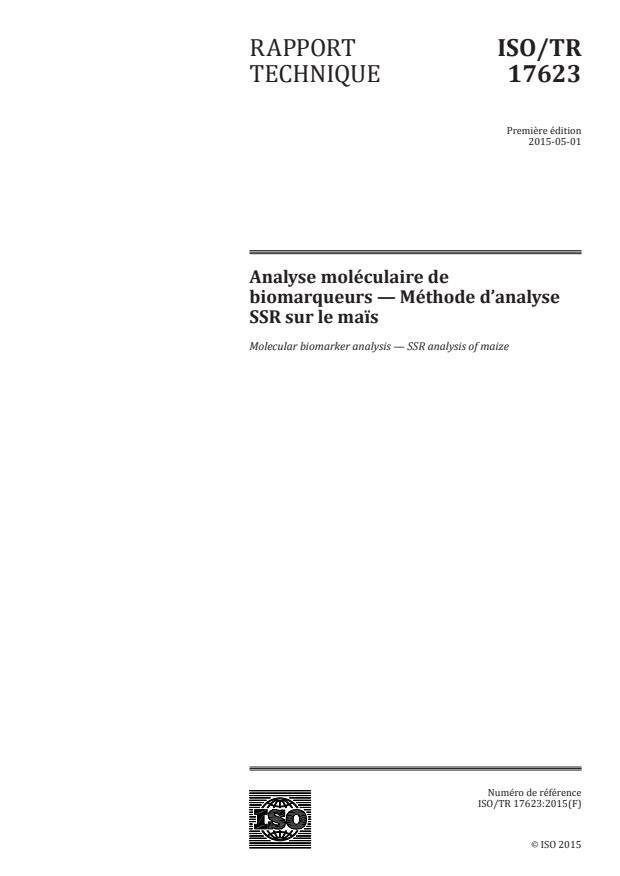 ISO/TR 17623:2015 - Analyse moléculaire de biomarqueurs -- Méthode d'analyse SSR sur le mais
