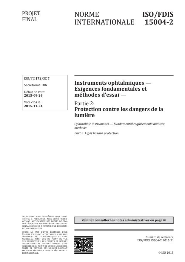 ISO/FDIS 15004-2 - Instruments ophtalmiques -- Exigences fondamentales et méthodes d'essai