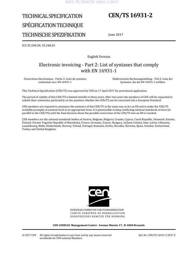-TS CEN/TS 16931-2:2017 - Od 15.1.2019 je ta dokument brezplačen na podlagi dogovora med CEN in EK. Sestava: Dodatni stavek na naslovnici in posebna 2. stran !