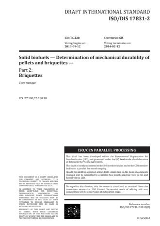 ISO 17831-2:2015 - Solid biofuels -- Determination of mechanical durability of pellets and briquettes