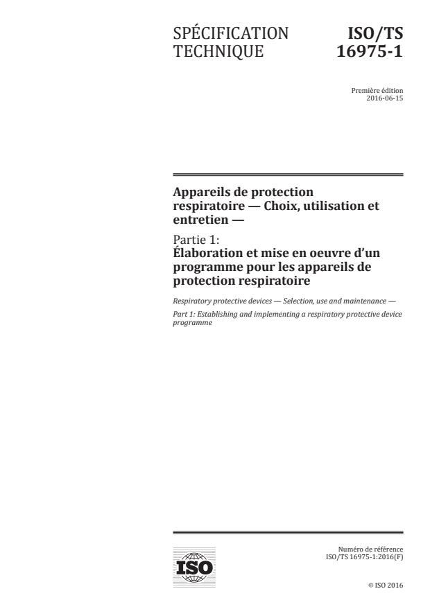 ISO/TS 16975-1:2016 - Appareils de protection respiratoire -- Choix, utilisation et entretien
