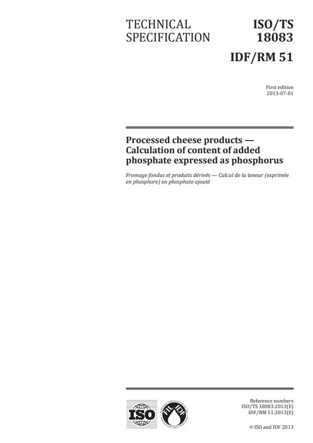 ISO/TS 18083:2013 - Processed cheese products -- Calculation of content of added phosphate expressed as phosphorus