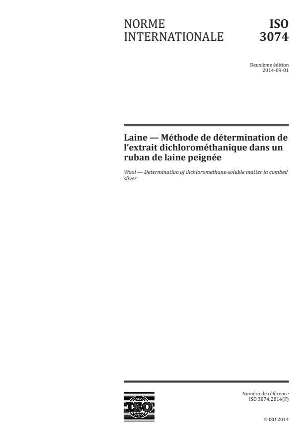 ISO 3074:2014 - Laine -- Méthode de détermination de l'extrait dichlorométhanique dans un ruban de laine peignée