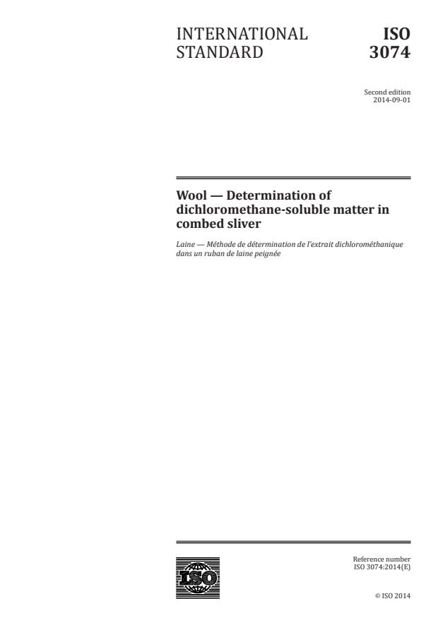 ISO 3074:2014 - Wool -- Determination of dichloromethane-soluble matter in combed sliver