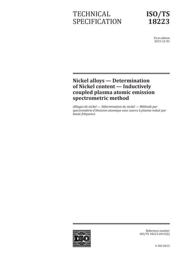 ISO/TS 18223:2015 - Nickel alloys -- Determination of Nickel content -- Inductively coupled plasma atomic emission spectrometric method