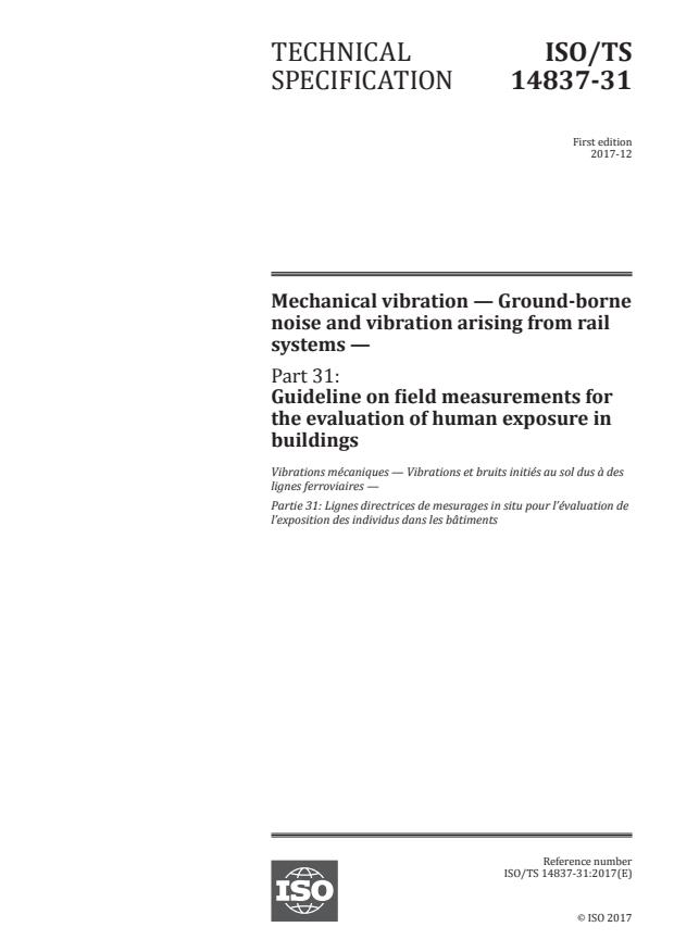 ISO/TS 14837-31:2017 - Mechanical vibration -- Ground-borne noise and vibration arising from rail systems