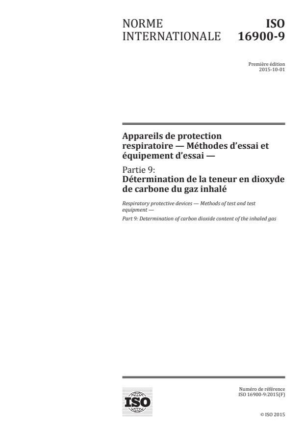 ISO 16900-9:2015 - Appareils de protection respiratoire -- Méthodes d'essai et équipement d'essai