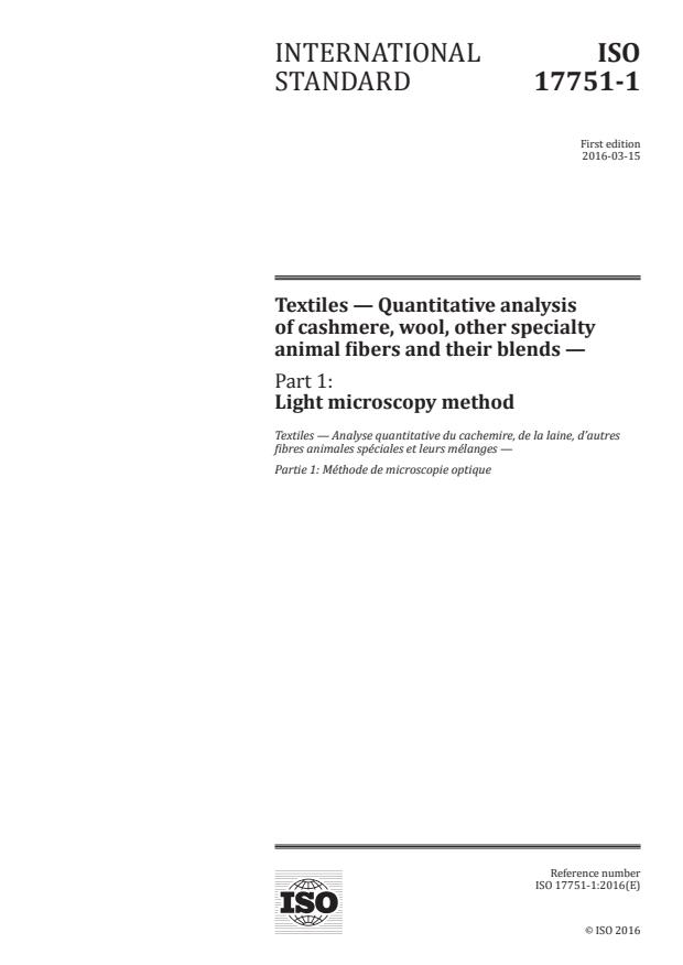 ISO 17751-1:2016 - Textiles -- Quantitative analysis of cashmere, wool, other specialty animal fibers and their blends