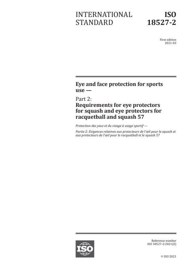 ISO 18527-2:2021 - Eye and face protection for sports use