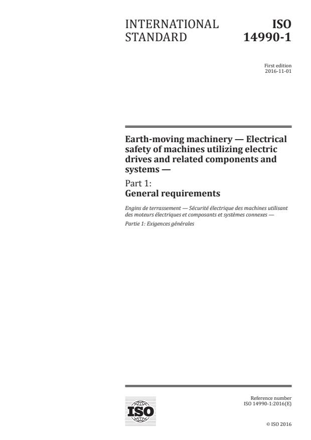 ISO 14990-1:2016 - Earth-moving machinery -- Electrical safety of machines utilizing electric drives and related components and systems