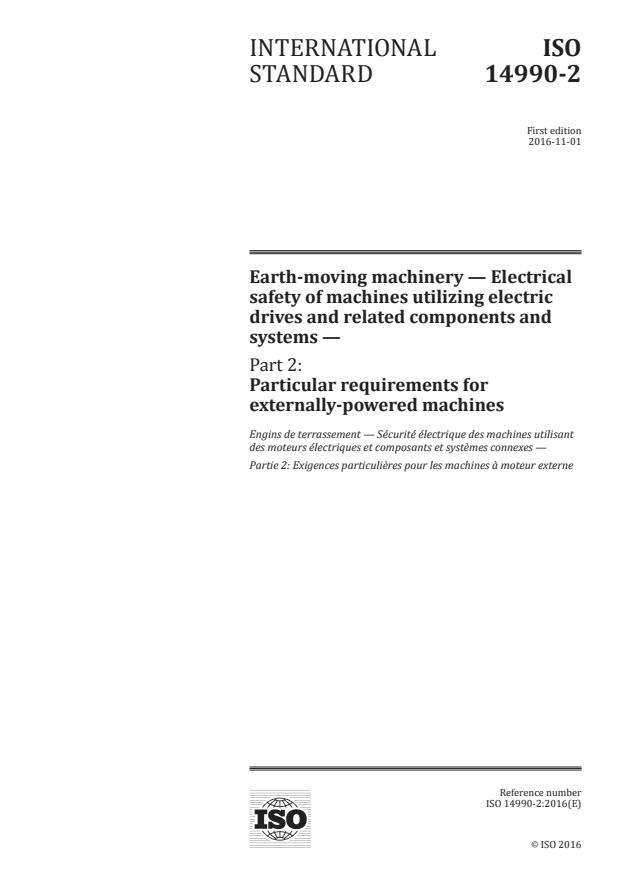 ISO 14990-2:2016 - Earth-moving machinery -- Electrical safety of machines utilizing electric drives and related components and systems