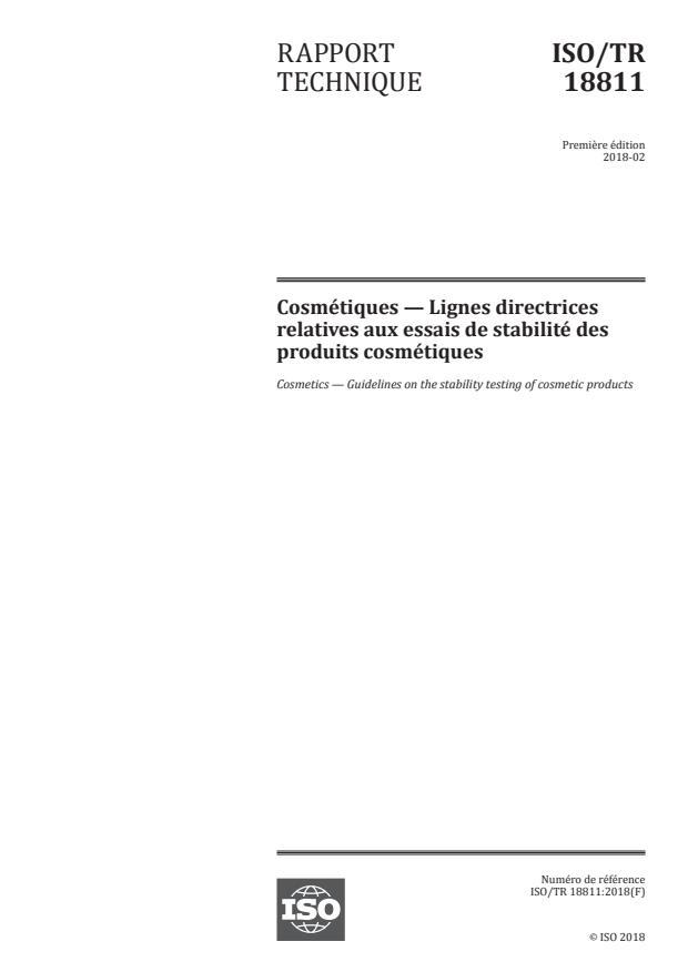 ISO/TR 18811:2018 - Cosmétiques -- Lignes directrices relatives aux essais de stabilité des produits cosmétiques