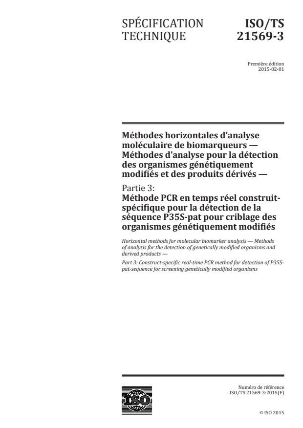 ISO/TS 21569-3:2015 - Méthodes horizontales d'analyse moléculaire de biomarqueurs -- Méthodes d'analyse pour la détection des organismes génétiquement modifiés et des produits dérivés