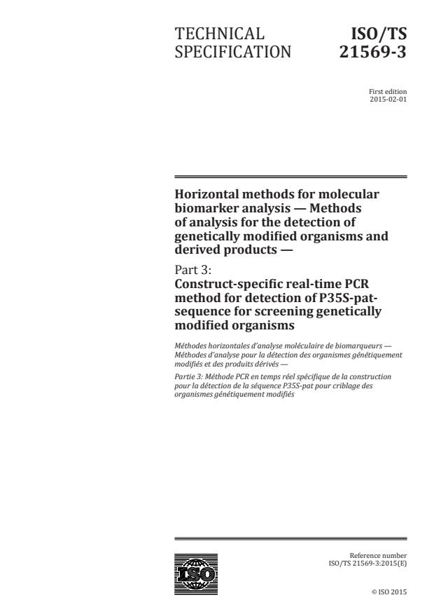 ISO/TS 21569-3:2015 - Horizontal methods for molecular biomarker analysis -- Methods of analysis for the detection of genetically modified organisms and derived products