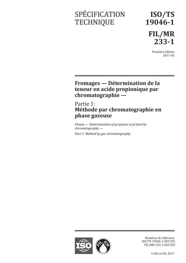 ISO/TS 19046-1:2017 - Fromages -- Détermination de la teneur en acide propionique par chromatographie