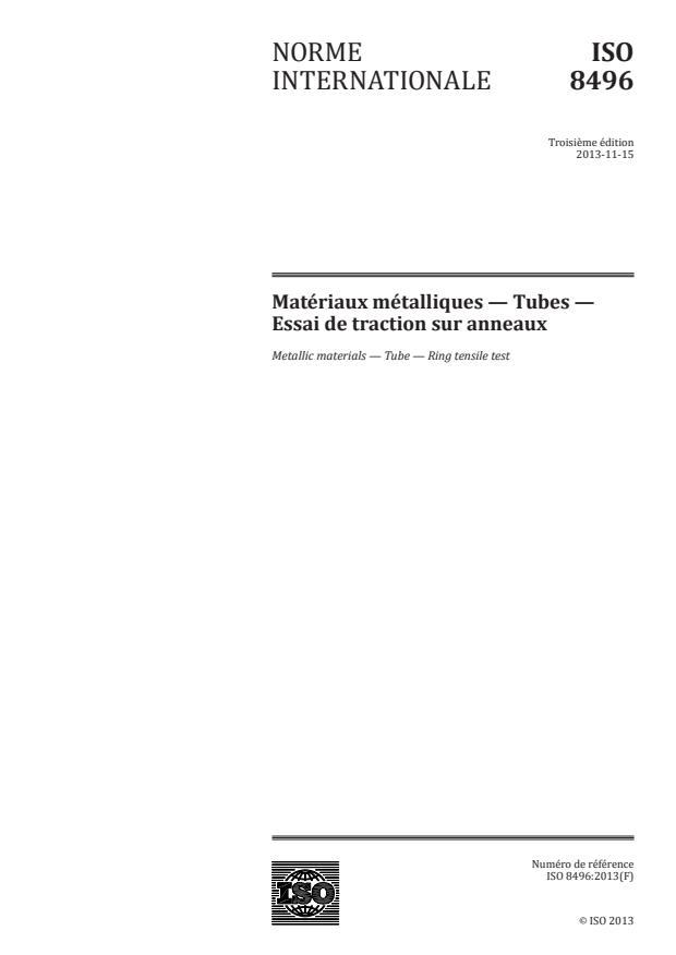 ISO 8496:2013 - Matériaux métalliques -- Tubes -- Essai de traction sur anneaux