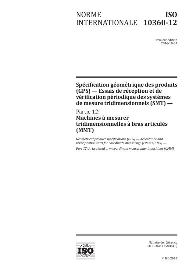 ISO 10360-12:2016 - Spécification géométrique des produits (GPS) -- Essais de réception et de vérification périodique des systèmes de mesure tridimensionnels (SMT)