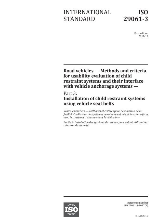 ISO 29061-3:2017 - Road vehicles -- Methods and criteria for usability evaluation of child restraint systems and their interface with vehicle anchorage systems