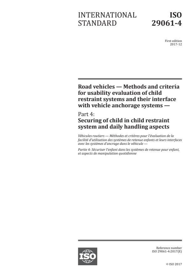 ISO 29061-4:2017 - Road vehicles -- Methods and criteria for usability evaluation of child restraint systems and their interface with vehicle anchorage systems