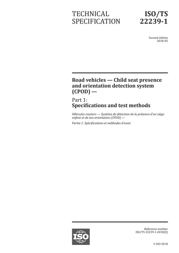 ISO/TS 22239-1:2018 - Road vehicles -- Child seat presence and orientation detection system (CPOD)