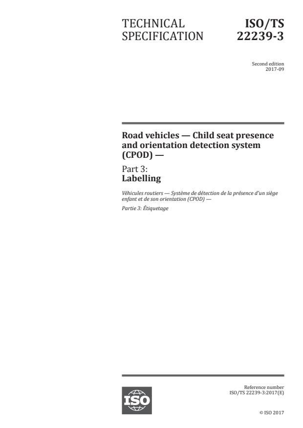 ISO/TS 22239-3:2017 - Road vehicles -- Child seat presence and orientation detection system (CPOD)