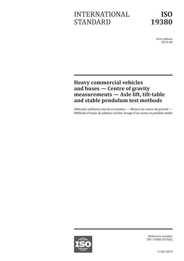 ISO 19380:2019 - Heavy commercial vehicles and buses -- Centre of gravity measurements -- Axle lift, tilt-table and stable pendulum test methods