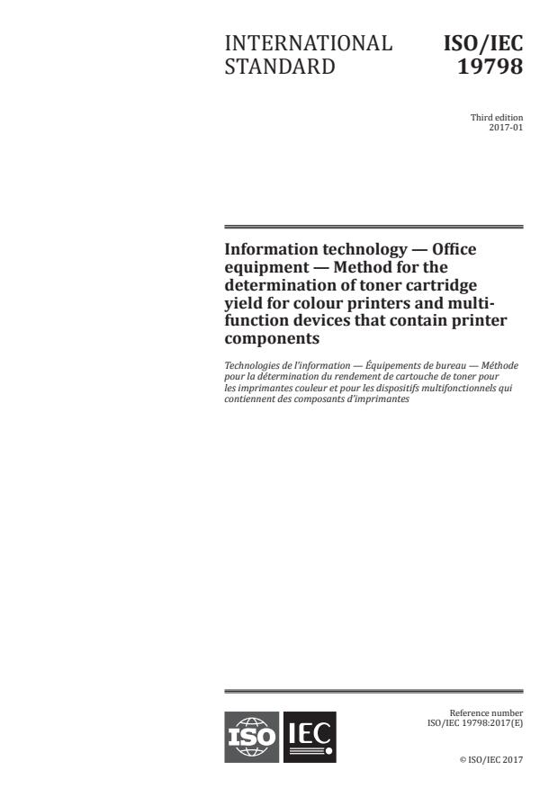 ISO/IEC 19798:2017 - Information technology -- Office equipment -- Method for the determination of toner cartridge yield for colour printers and multi-function devices that contain printer components